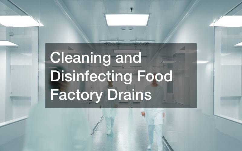 Cleaning and Disinfecting Food Factory Drains post thumbnail image
