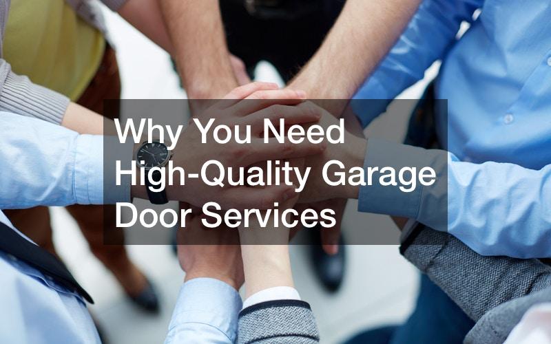 high-quality garage door services.